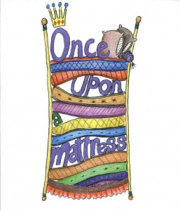 Once Upon A Mattress [March 2015]